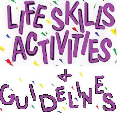 image of words that say life skills activities and guidelines